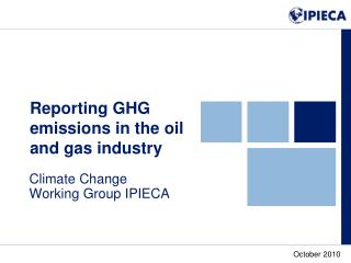 Reporting GHG emissions in the oil and gas industry
