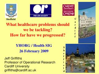 What healthcare problems should we be tackling? How far have we progressed?