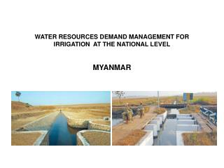 WATER RESOURCES DEMAND MANAGEMENT FOR IRRIGATION   AT  THE NATIONAL LEVEL