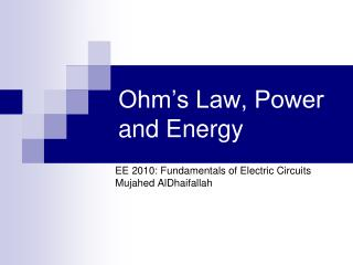 Ohm's Law, Power and Energy