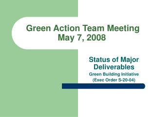 Green Action Team Meeting  May 7, 2008