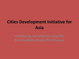 Cities Development Initiative for Asia
