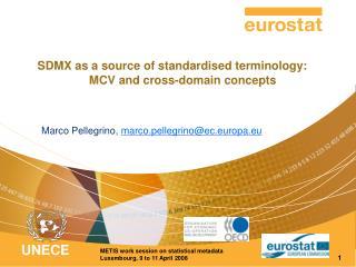 Marco Pellegrino,  marco.pellegrino@ec.europa.eu