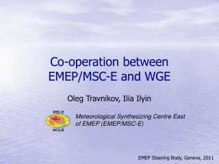 Co-operation between EMEP/MSC-E and WGE