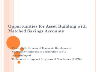 Opportunities for Asset Building with Matched Savings Accounts