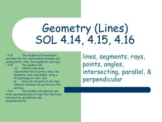 Geometry Lines  SOL 4.14, 4.15, 4.16