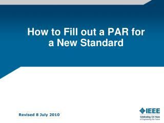 How to Fill out a PAR for a New Standard