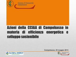 Azioni della CCIAA di Campobasso in materia di efficienza energetica e sviluppo sostenibile