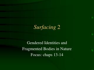 Surfacing  2