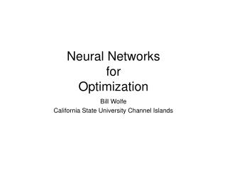 Neural Networks  for  Optimization