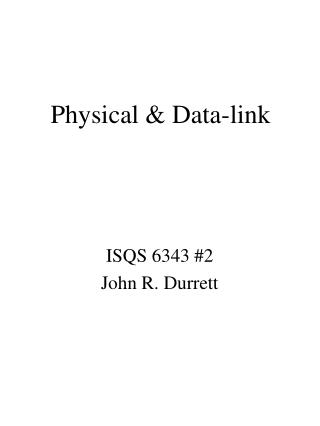 Physical & Data-link