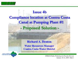 Issue 4b Compliance location at Contra Costa Canal at Pumping Plant #1 - Proposed Solution -