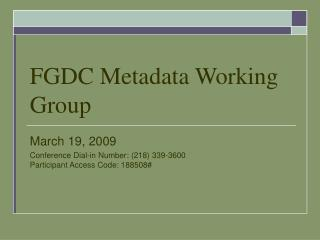 FGDC Metadata Working Group