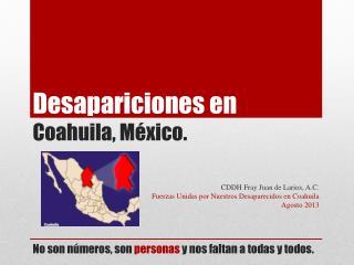 Desapariciones en  Coahuila, México.
