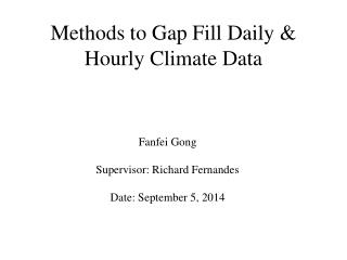 Methods to Gap Fill Daily & Hourly Climate Data