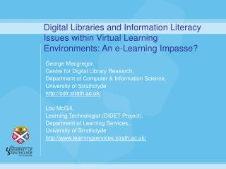 George Macgregor, Centre for Digital Library Research,