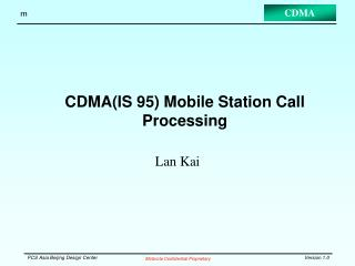 CDMA(IS 95) Mobile Station Call Processing