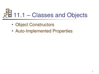 11.1 � Classes and Objects