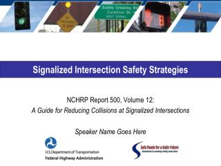 Signalized Intersection Safety Strategies