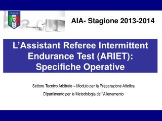 AIA- Stagione 2013-2014