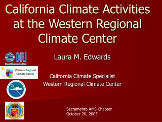 California Climate Activities at the Western Regional Climate Center