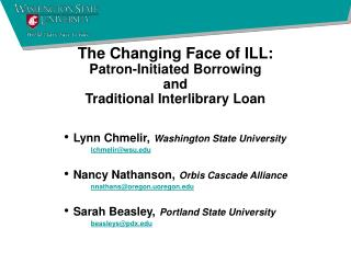 The Changing Face of ILL: Patron-Initiated Borrowing and Traditional Interlibrary Loan