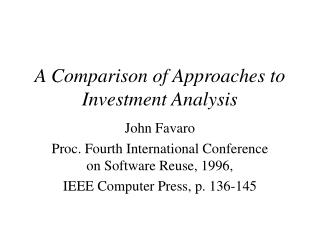 A Comparison of Approaches to Investment Analysis