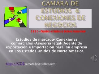 Cámara de Estudios  & conexiones de Negocios