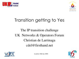 Transition getting to Yes