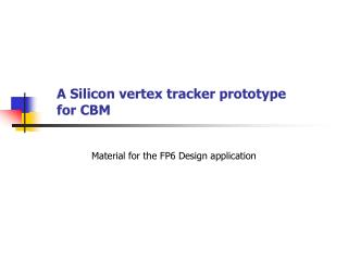 A Silicon vertex  tracker prototype for CBM