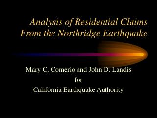Analysis of Residential Claims From the Northridge Earthquake