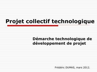 Projet collectif technologique