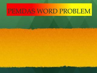 PEMDAS WORD PROBLEM
