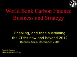 World Bank Carbon Finance Business and Strategy
