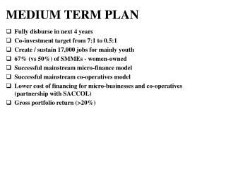 MEDIUM TERM PLAN