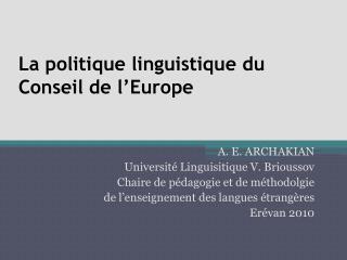 La  politique linguistique du Conseil de l'Europe