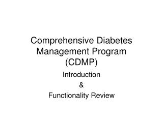 Comprehensive Diabetes Management Program (CDMP)