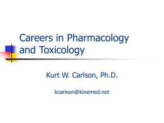 Careers in Pharmacology and Toxicology