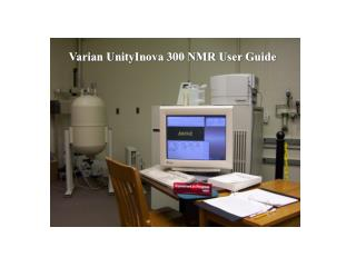 Varian UnityInova 300 NMR User Guide