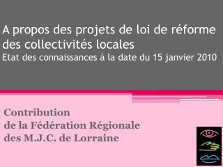 Contribution de la Fédération Régionale des M.J.C. de Lorraine