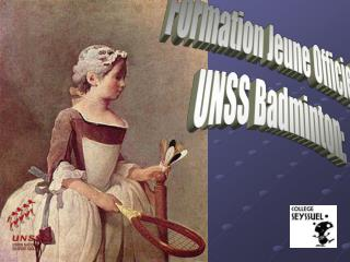 Formation Jeune Officiel  UNSS Badminton: