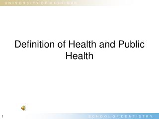 Definition of Health and Public Health