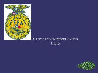 Career Development Events 				CDEs