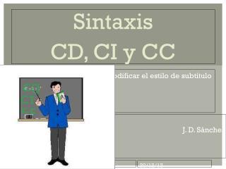 Sintaxis CD, CI y CC