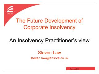 The Future Development of Corporate Insolvency An Insolvency Practitioner's view