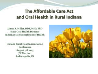 The Affordable Care Act and Oral Health in Rural Indiana