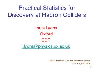 Practical Statistics for Discovery at Hadron Colliders