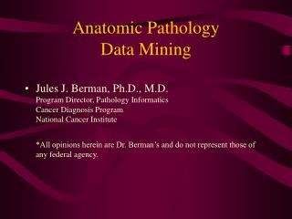 Anatomic Pathology  Data Mining
