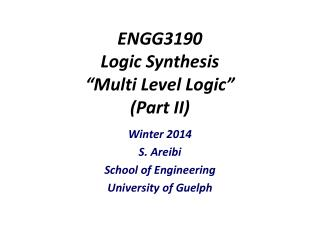 "ENGG3190 Logic Synthesis ""Multi Level Logic"" (Part II)"