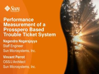 Performance Measurement of a Prosspero Based Trouble Ticket System